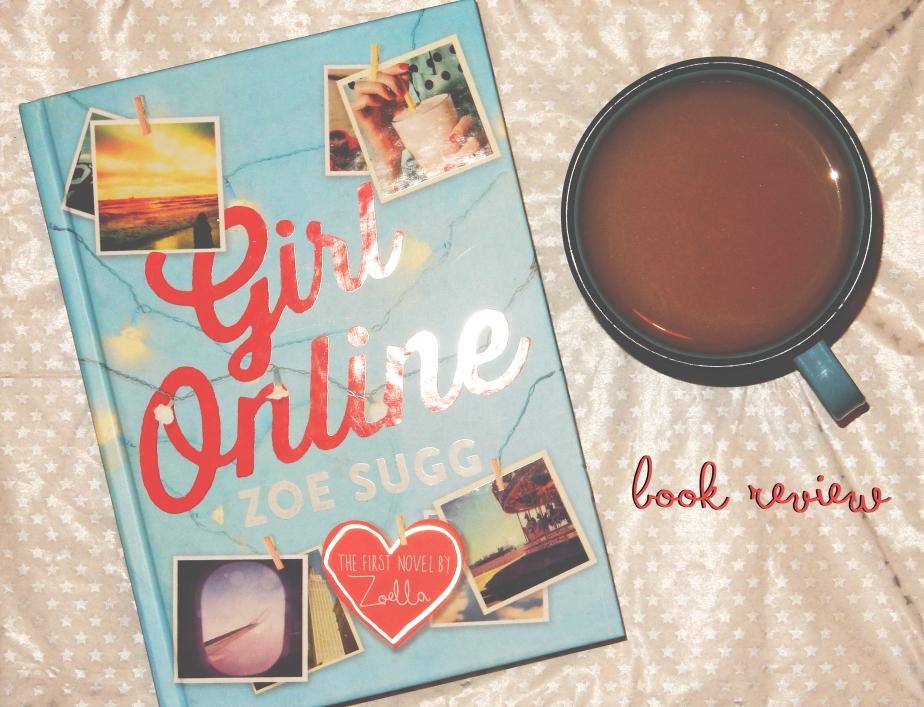 Book Review – Zoella – GirlOnline