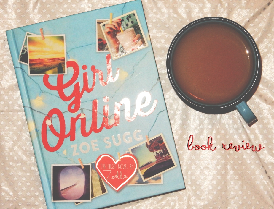Book Review – Zoella – Girl Online