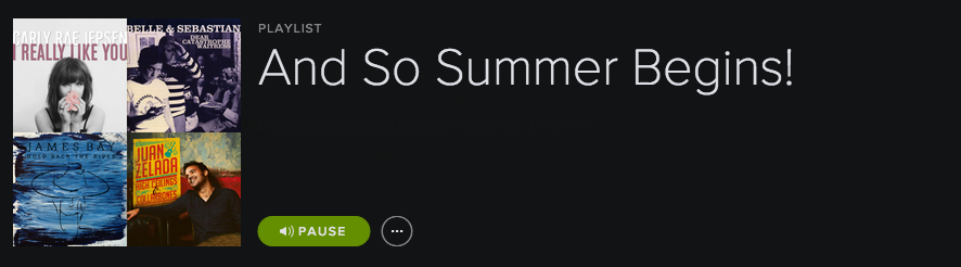 Playlist – And So Summer Begins