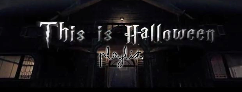 This is Halloween –Playlist