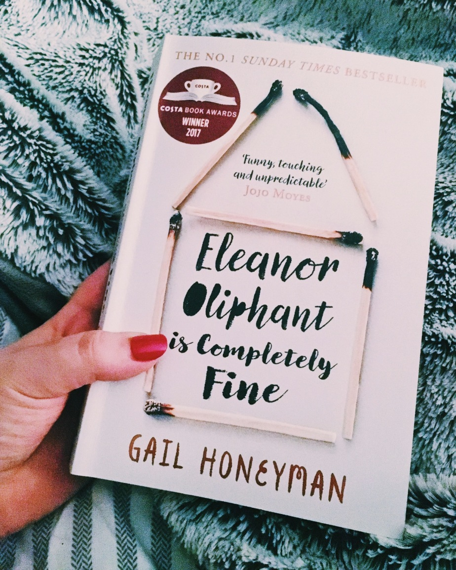 Eleanor Oliphant Is Completely Fine – Gail Honeyman – Review