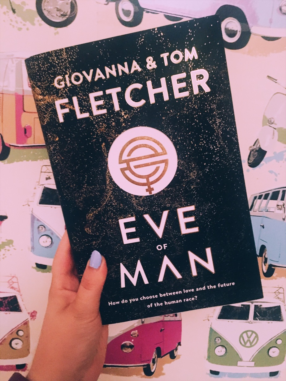Eve of Man – Giovanna & Tom Fletcher – Review