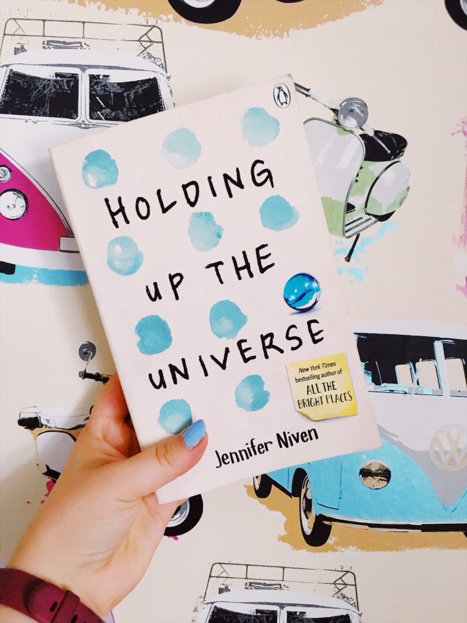 Holding Up the Universe – Jennifer Niven –Review