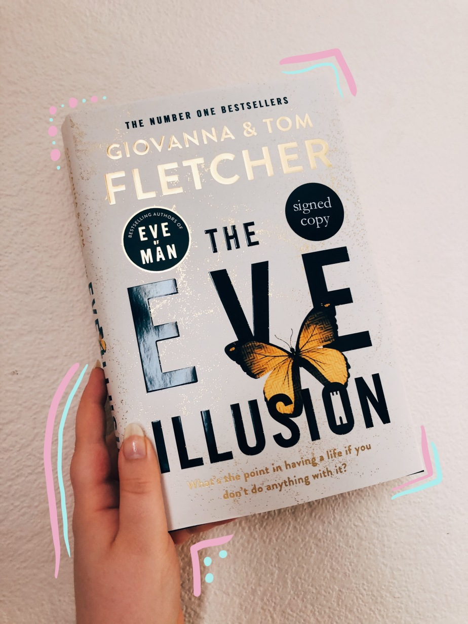 The Eve Illusion by Tom and Giovanna Fletcher – Review